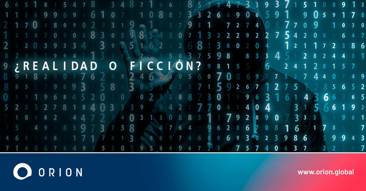 Ciberseguridad: Cuando la realidad supera la ficción